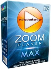 Zoom Player MAX 15 Build 6 Crack + Serial Key Free Download (2019)