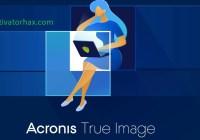 Acronis True Image Crack 25.8.1 + Serial Key Free Download 2021
