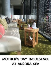 Mothers Day Indulgence at Aurora Spa