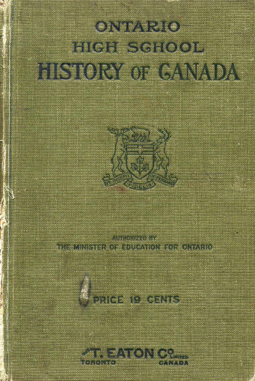 W.L. Grant, Ontario High School History of Canada (1914)