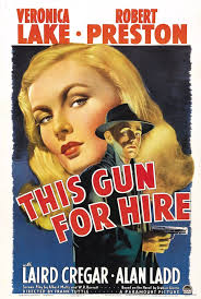 This Gun For Hire Poster