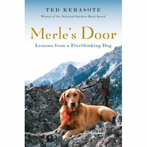 merle's door by ted kerasote