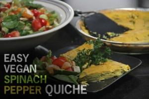 Easy Vegan Spinach Pepper Quiche
