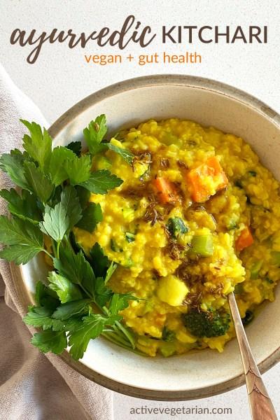 Ayuvedic kitchari recipe by Active Vegetarian