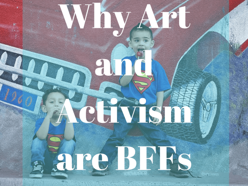 Two Boys in Superman T-shirts in front of a graffiti mural, and the article title Why Art and Activism are Best Friends