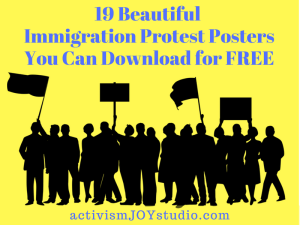 18 Beautiful Immigration Protest Posters You Can Download for Free