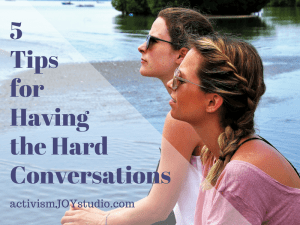 5 Tips for Having the Hard Conversations