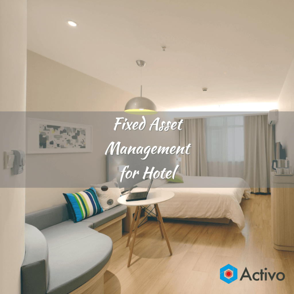 Fixed Asset Management for Hotel