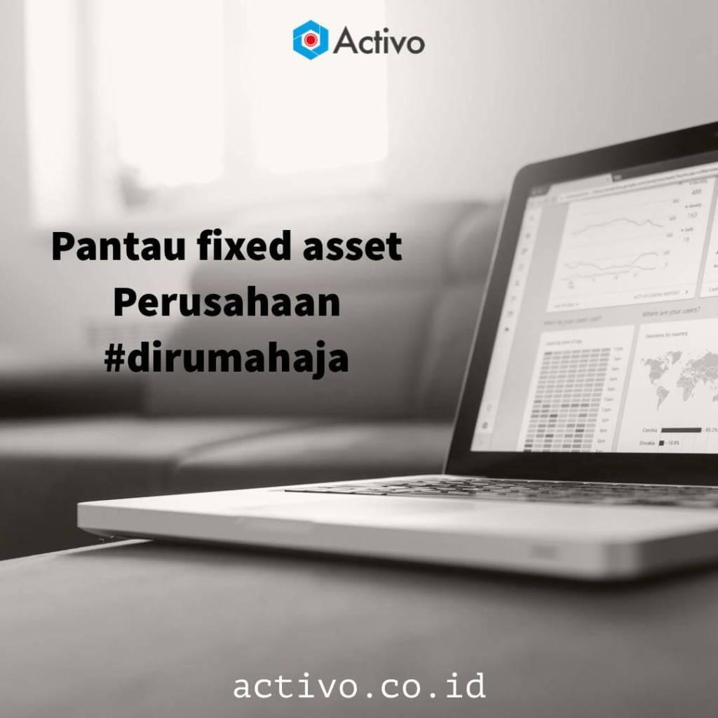 Pantau Asset Perusahaan Anda #dirumahaja dengan Activo
