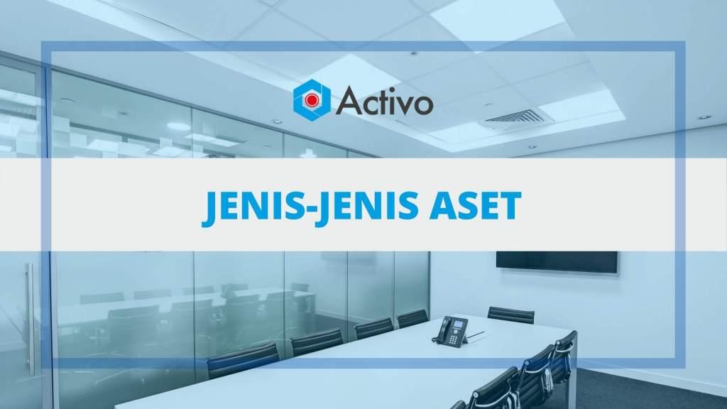 Jenis-jenis Aset (Aktiva) Perusahaan