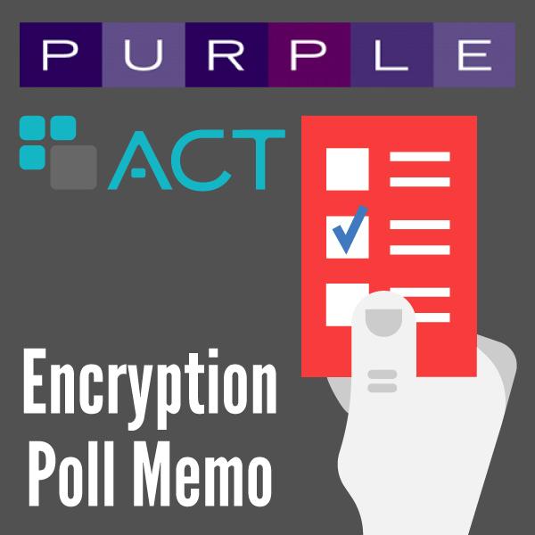 https://actonline.org/wp-content/uploads/Encryption-Poll-Memo.pdf