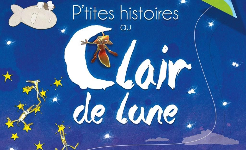 Bande Annonce du film Ptites histoires au clair de lune