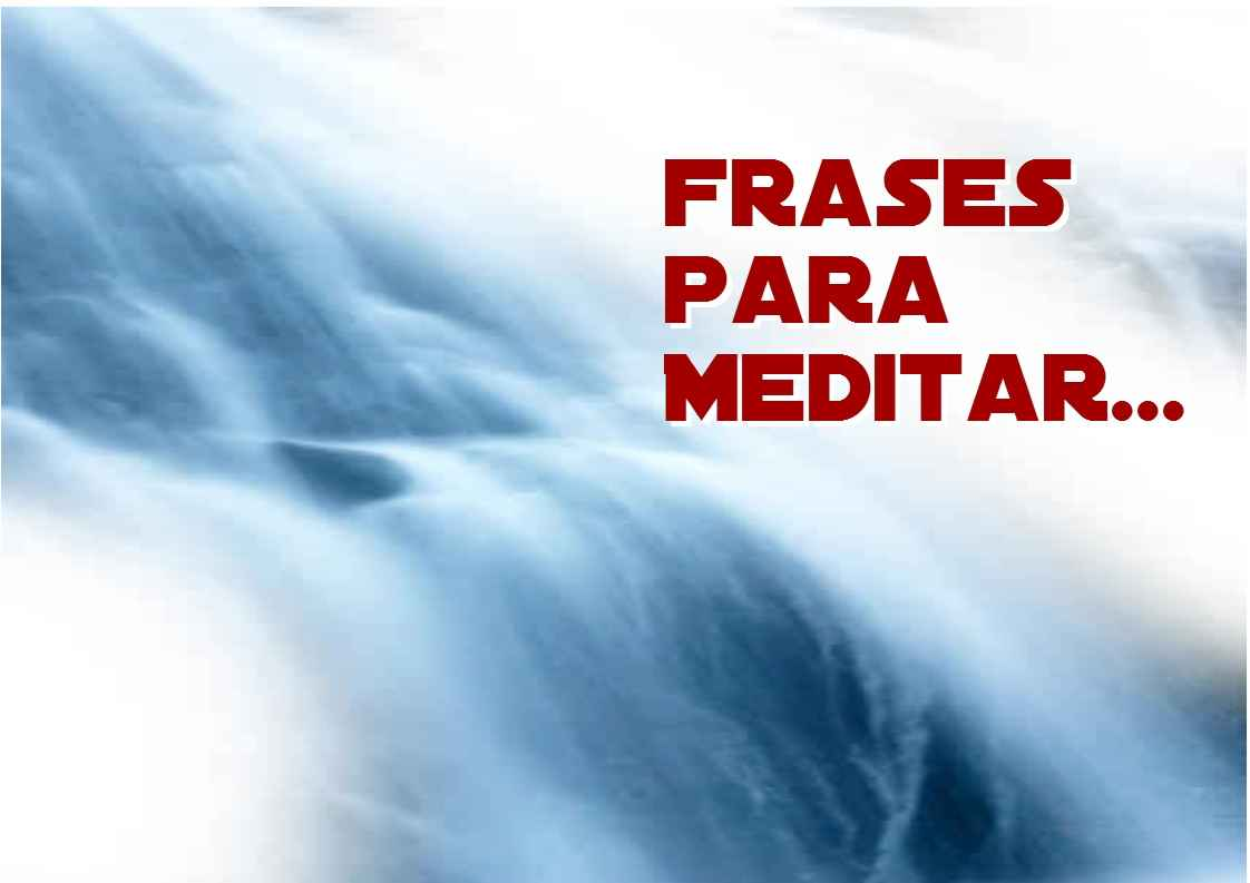 Lemas Y Frases Para Meditar Y Motivar Actualidad Empresa