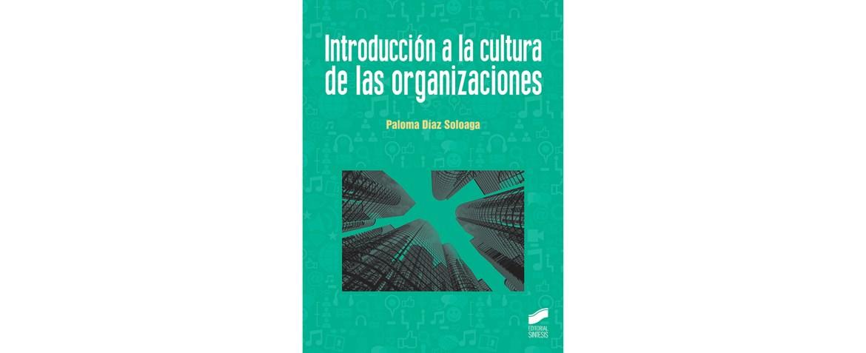Introducción a la cultura de las organizaciones