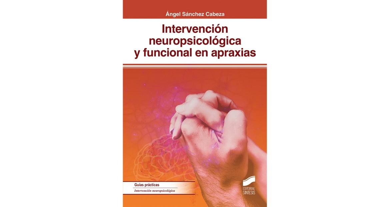 Intervención neuropsicológica y funcional en apraxias