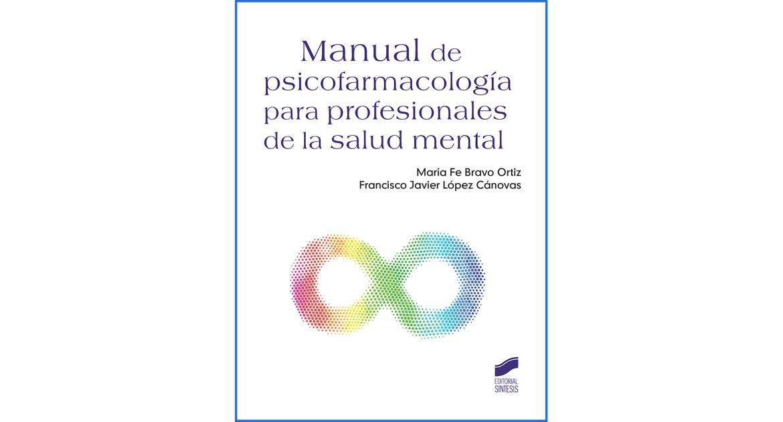 Psicofarmacología para profesionales de la salud mental