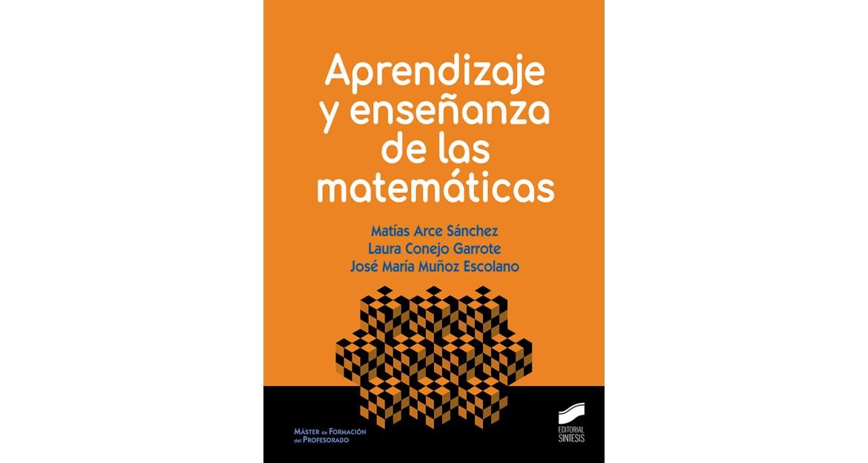 Aprendizaje y enseñanza de las matemáticas