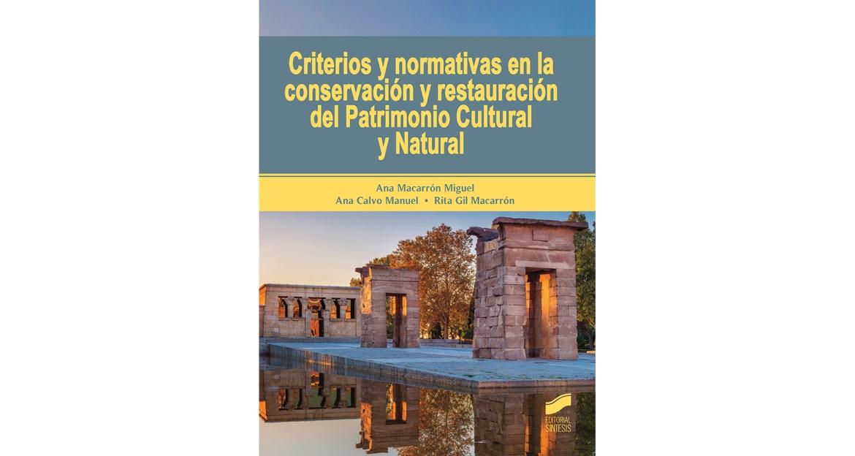 Normativas en la conservación y restauración del Patrimonio Cultural y Natural