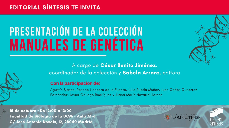 Presentación de la colección Manuales de Genética