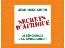 «Secrets d'Afrique : Témoignage d'un ambassadeur» – Conférence de Jean-Marc Simon