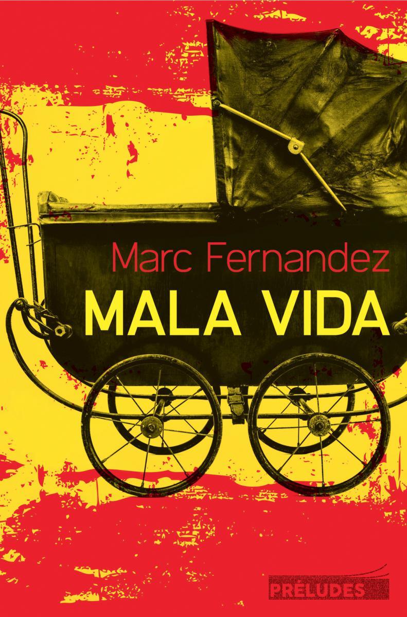 Mano Negra Mala Vida : negra, Vida,, Fernandez, Scandale, Caché, L'Espagne