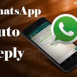 WhatsApp auto reply kya hai or Kaise