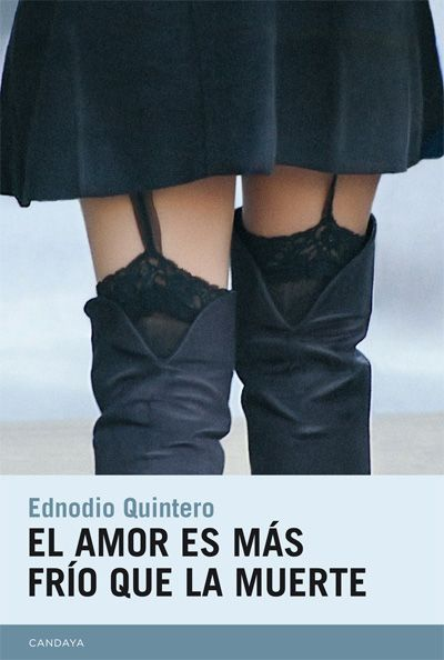 Ednodio Quintero - El amor es más frío que la muerte