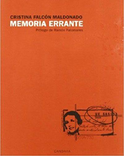 La memoria en la poesía de Cristina Falcón - Carmen Virginia Carrillo