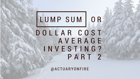 lump sum or dollar cost average investing