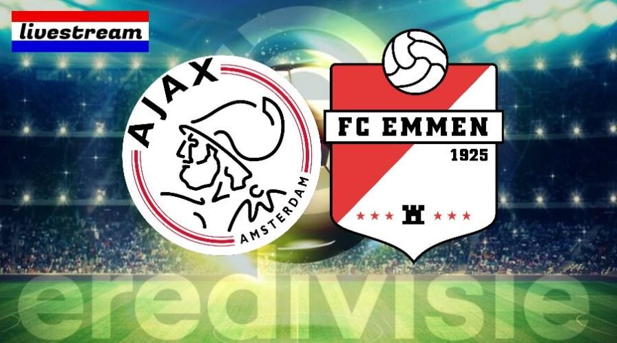 Eredivisie livestream Ajax - FC Emmen