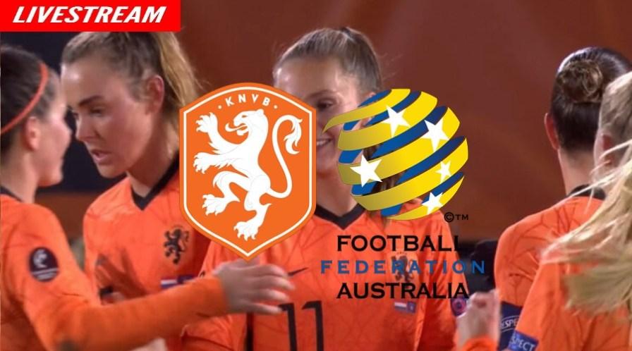 Livestream Nederland - Australië