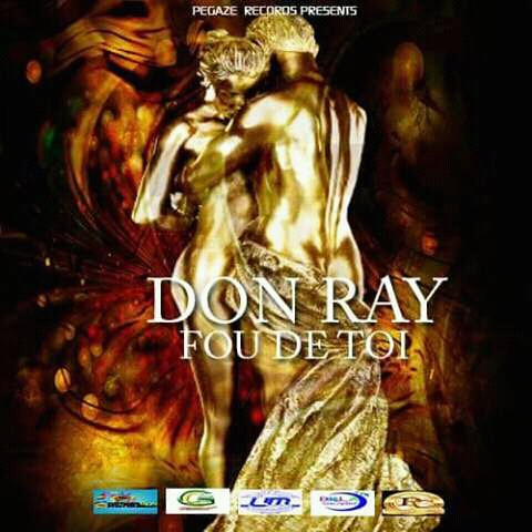 Don Ray -Fou de toi feat Dalton Officiel