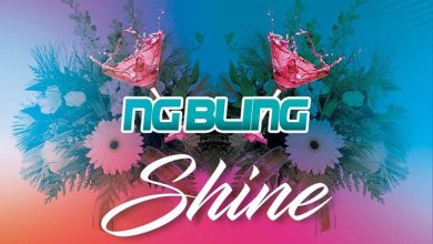 Photo of NG BLING – SHINE (Audio officiel)