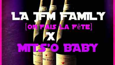 Photo de La Jfm family – on fait la fête feat Mits'o Baby