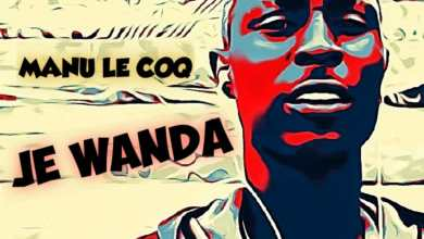 Photo of MANU LE COQ – Je Wanda