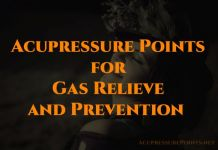 Acupressure Points for Gas Relieve and Prevention