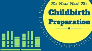 Best book for childbirth preparation