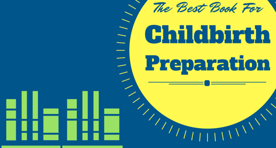 The Best Book for Childbirth Preparation