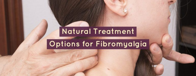 Acupuncture and Natural Treatment Options for Fibromyalgia