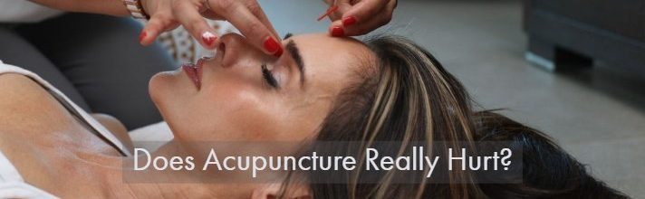 Does Acupuncture Really Hurt?