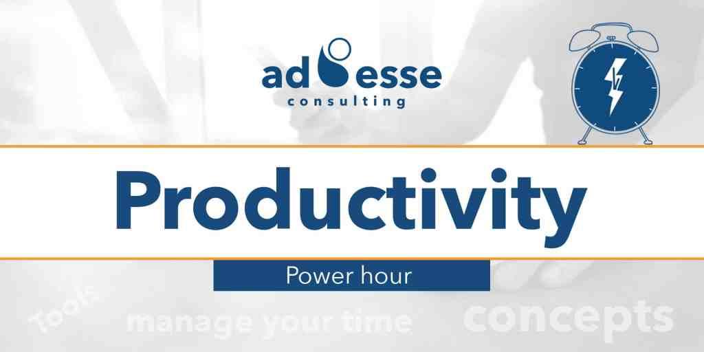 Ad Esse event - Productivity Power Hour