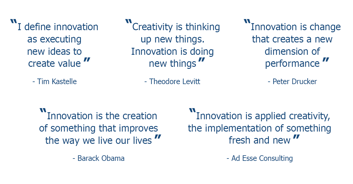 Ad Esse innovation quotes