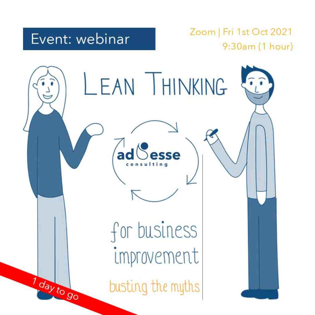 Ad Esse Consulting Lean thinking event one day to go