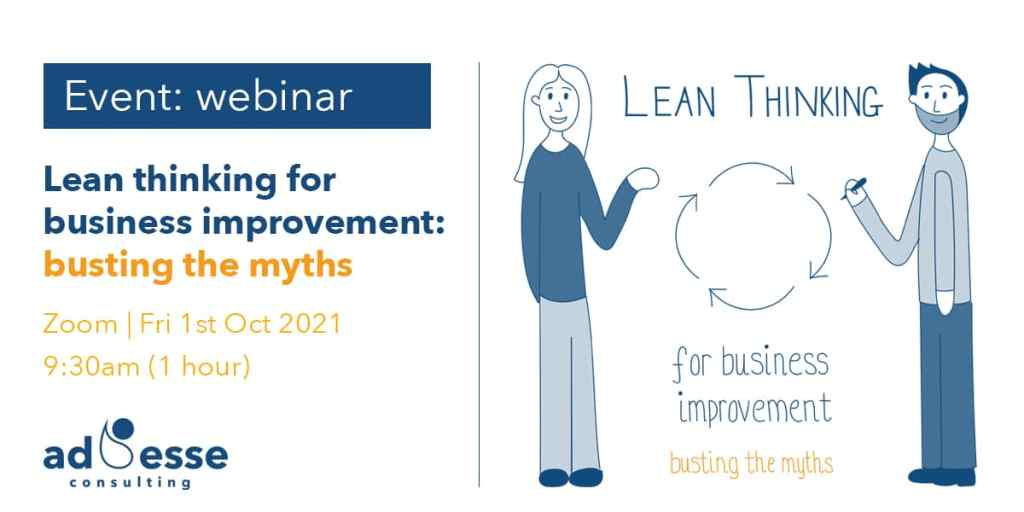 Ad Esse Consulting Lean thinking for business improvement busting the myths event header