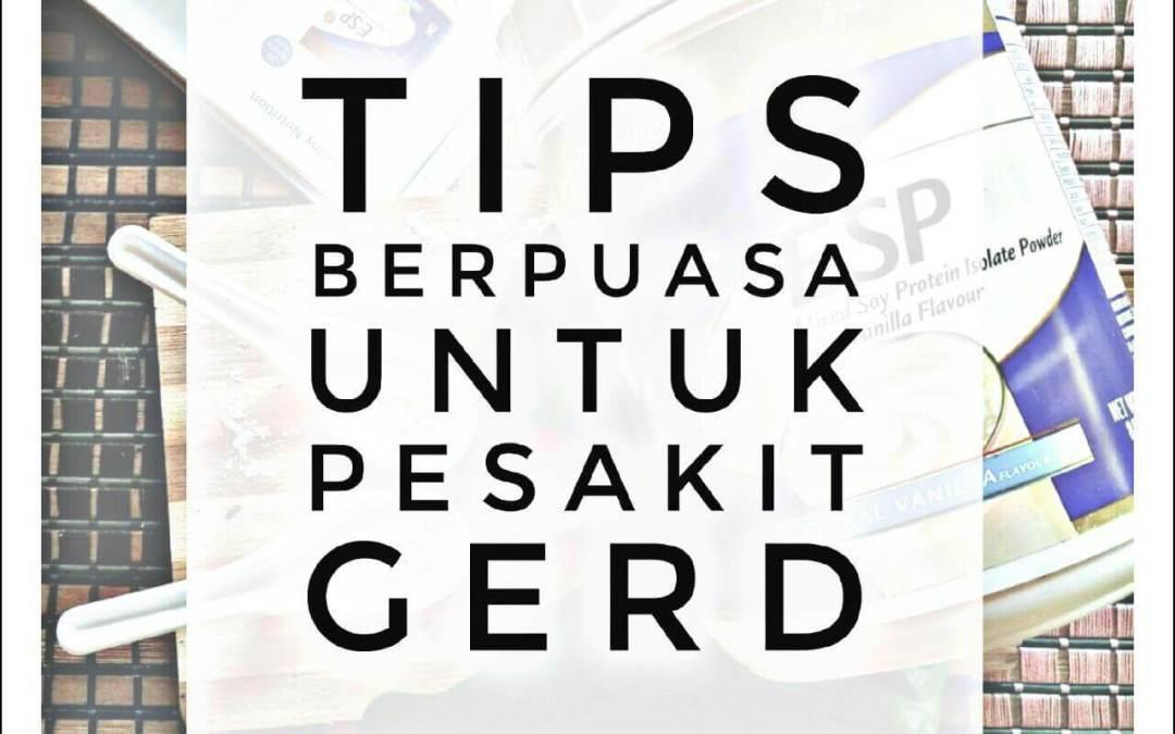 Tips Berpuasa Untuk Pesakit Gerd