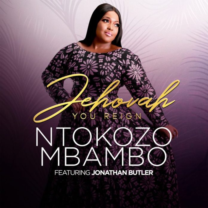 "New song ""Jehovah  you reign by Ntokozo"