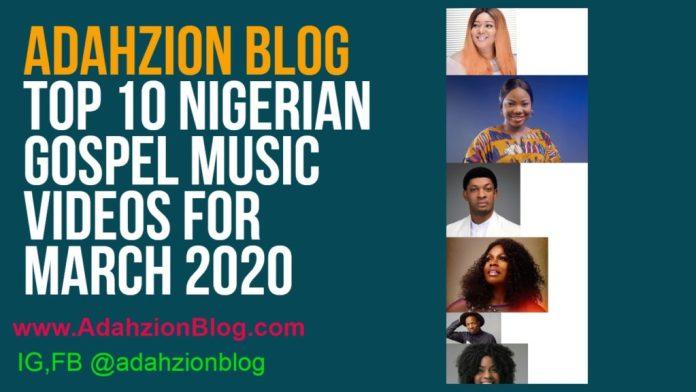 Top 10 Nigerian Gospel MusicVideos