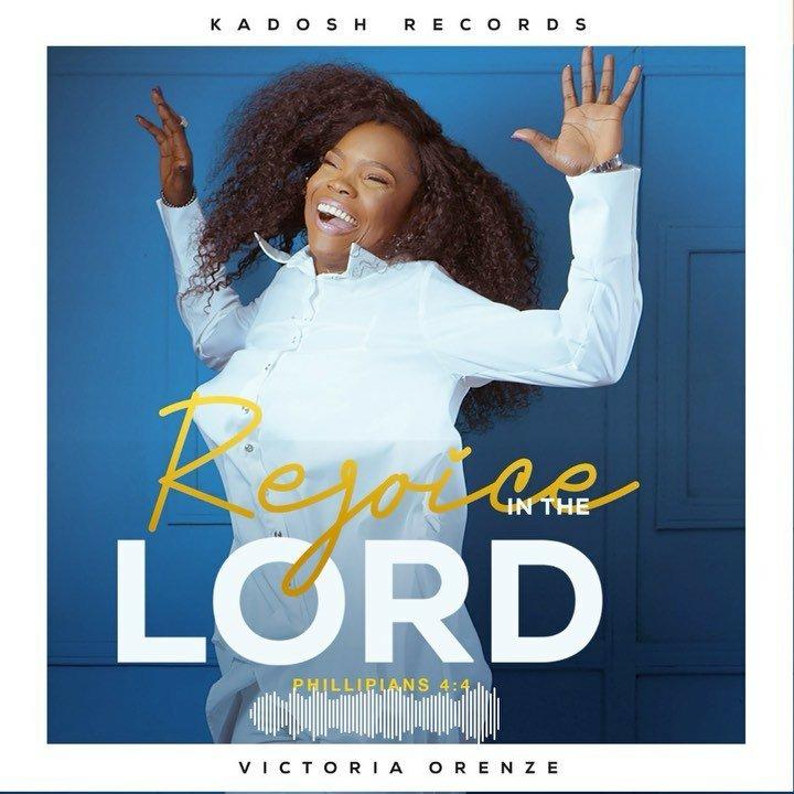MUSIC } Victoria Orenze – I Rejoice In The Lord