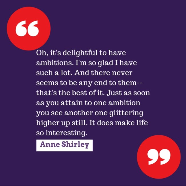 Anne Shirley on LIfe