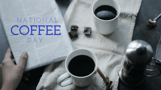 Celebrating National Coffee Day 2016